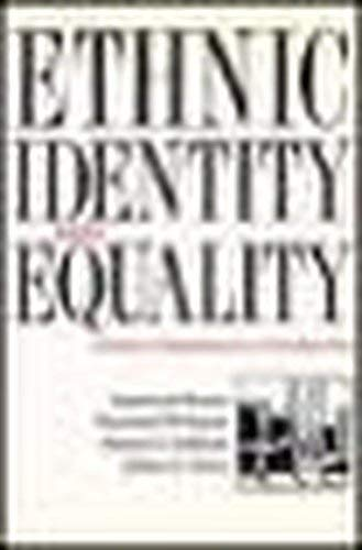 Ethnic Identity and Equality: Varieties of Experience in a Canadian City