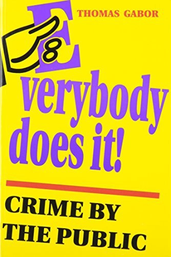 9780802068286: Everybody Does It!: Crime by the Public