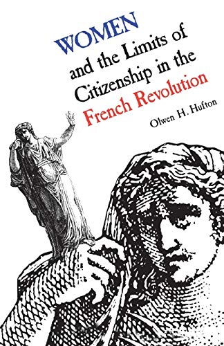 9780802068378: Women and the Limits of Citizenship in the French Revolution (Heritage)