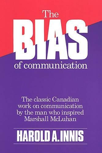 9780802068392: The Bias of Communication