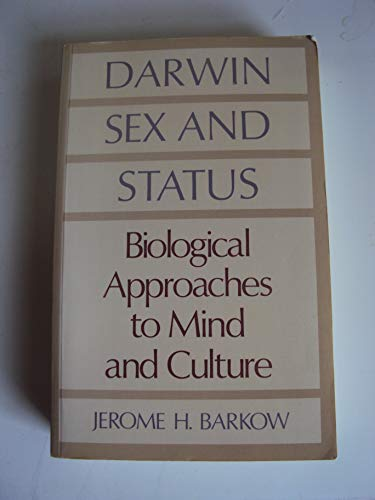 9780802068552: Darwin, Sex and Status: Biological Approaches to Mind and Culture