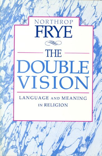 9780802068651: The Double Vision: Language and Meaning in Religion
