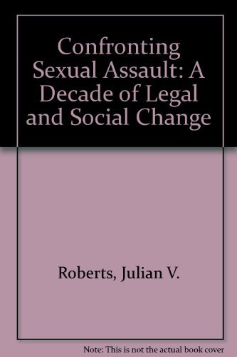 9780802068682: Confronting Sexual Assault: A Decade of Legal and Social Change
