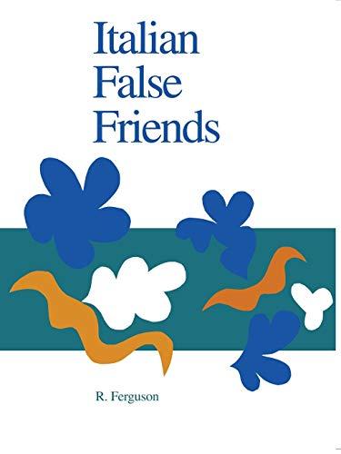 9780802069481: Italian False Friends (Toronto Italian Studies)