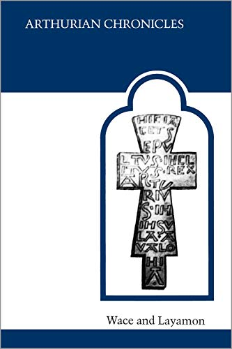 Arthurian Chronicles (MART: The Medieval Academy Reprints: Translator-Eugene Mason; Introduction-Gwyn