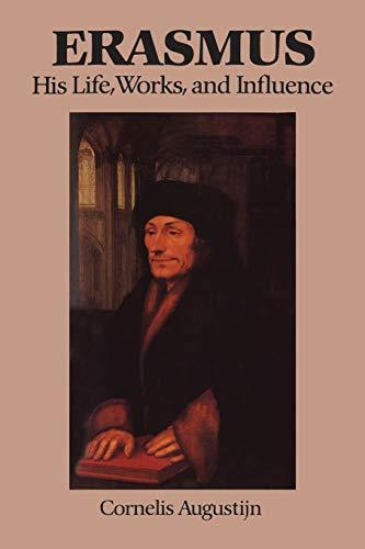 9780802071774: Erasmus: His Life, Works, and Influence (Erasmus Studies)