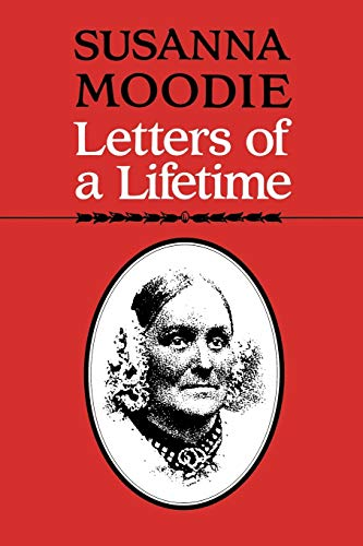 9780802071996: Susanna Moodie: Letters of a Lifetime (Heritage)