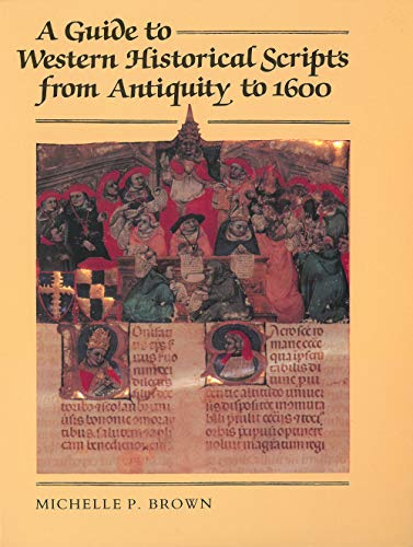 9780802072061: A Guide to Western Historical Scripts from Antiquity to 1600