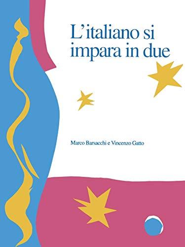 9780802072122: L'Italiano si impara in due (Toronto Italian Studies)