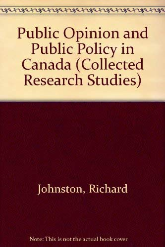 9780802072795: Public Opinion and Public Policy in Canada: Questions of Confidence (Collected Research Studies)