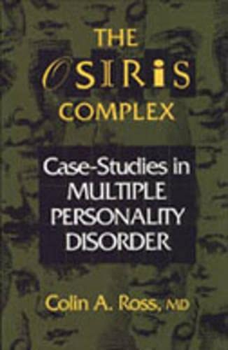 9780802073587: The Osiris Complex: Case Studies in Multiple Personality Disorder