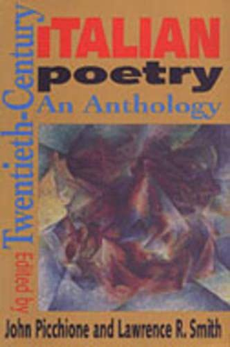 9780802073686: Twentieth-Century Italian Poetry: An Anthology (Toronto Italian Studies)