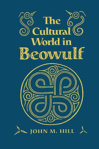 9780802074386: Cultural World in Beowulf (Anthropological Horizons)