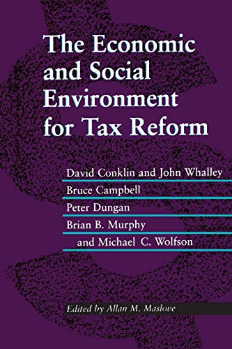 The Economic and Social Environment for Tax Reform (Heritage): Allan M. Maslove