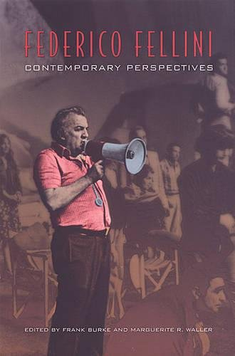 9780802076472: Federico Fellini: Contemporary Perspectives (Toronto Italian Studies)