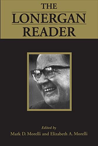 The Lonergan Reader (Lonergan Studies): Mark D. Morelli
