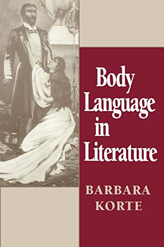 9780802076564: Body Language in Literature (Theory / Culture)