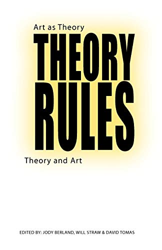 9780802076571: Theory Rules: Art as Theory / Theory and Art