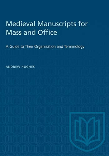 9780802076694: Medieval Manuscripts for Mass and Office: A Guide to Their Organization and Terminology