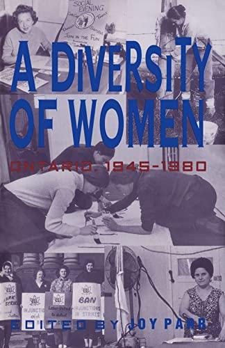 9780802076953: A Diversity of Women: Women in Ontario since 1945