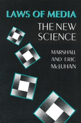 9780802077158: Laws of Media: The New Science