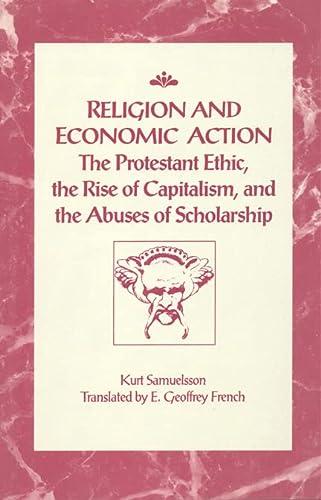 Religion and Economic Action: The Protestant Ethic,: Kurt Samuelsson