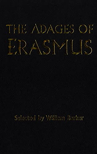 The Adages of Erasmus: William Barker