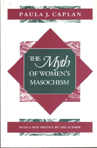 The Myth of Women's Masochism