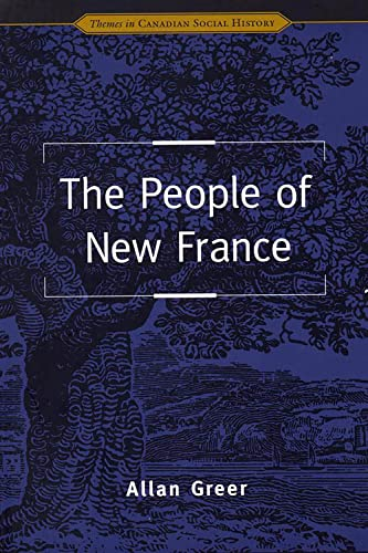 9780802078162: The People of New France (Themes in Canadian History)