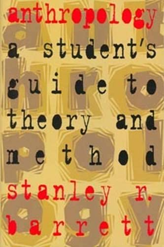 9780802078339: Anthropology: A Student's Guide to Theory and Method