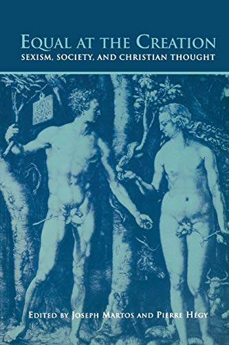 9780802078520: Equal at the Creation: Sexism, Society, and Christian Thought