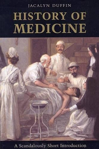 History of Medicine A Scandalously Short Introduction