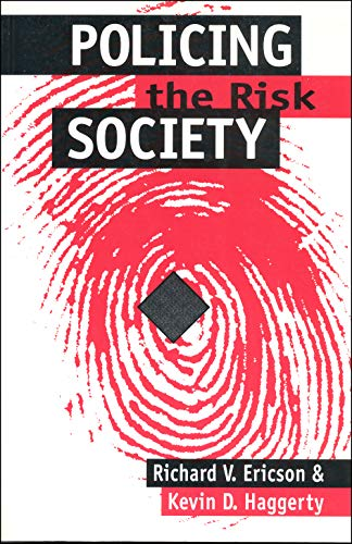 9780802079671: Policing the Risk Society