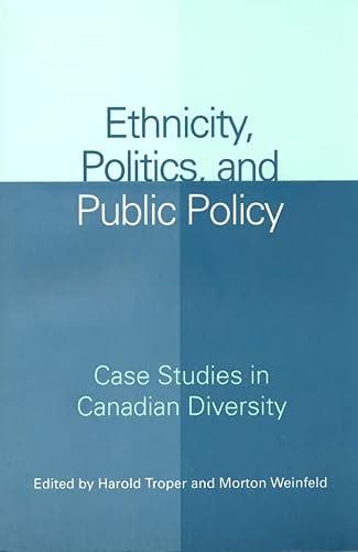Ethnicity, Politics, and Public Policy: Harold Troper