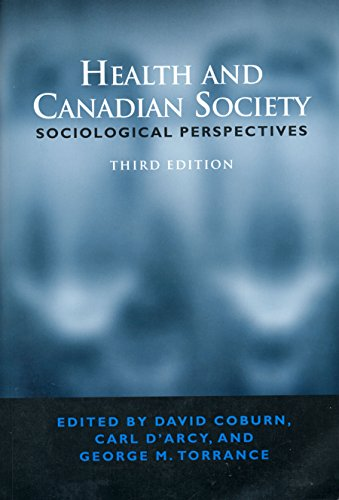 Health and Canadian Society : Sociological Perspectives: David Coburn