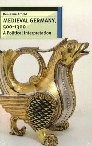 9780802080530: Medieval Germany, 500-1300: A Political Interpretation