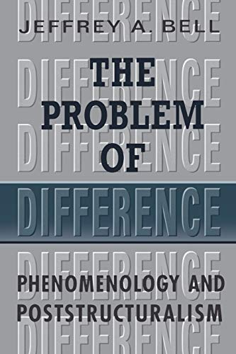 9780802080950: The Problem of Difference: Phenomenology and Poststructuralism (Toronto Studies in Philosophy)