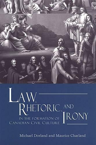 Law, Rhetoric, and Irony in the Formation: Maurice Charland, Michael