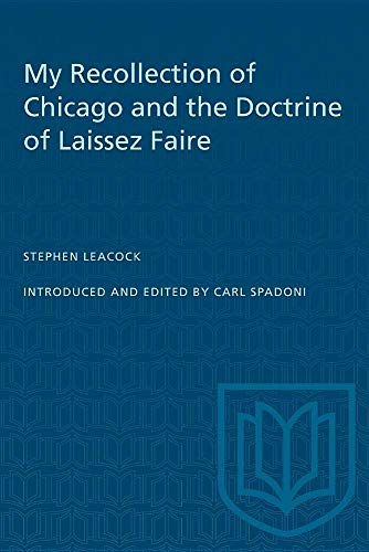 9780802081216: My Recollection of Chicago and the Doctrine of Laissez Faire