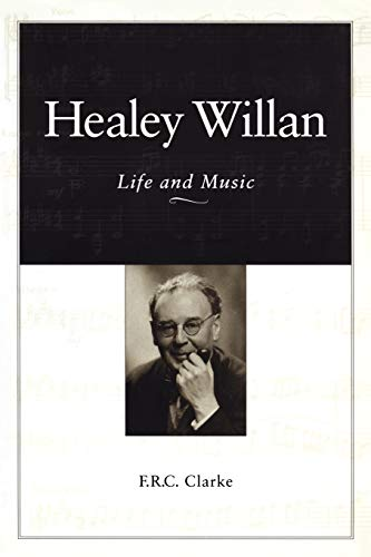 9780802081360: Healey Willan: Life and Music (Heritage)