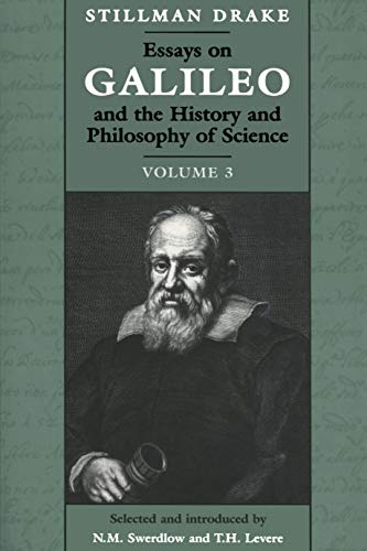 9780802081650: Essays on Galileo and the History and Philosophy of Science: Volume III