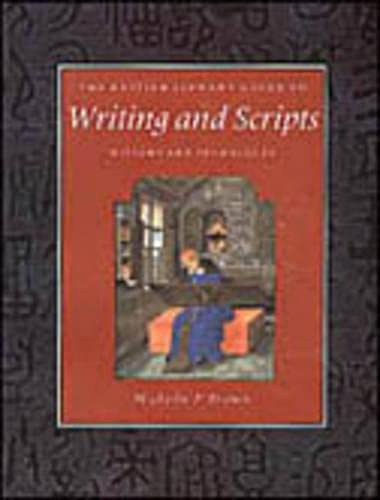 9780802081728: The British Library Guide to Writing and Scripts: History and Techniques