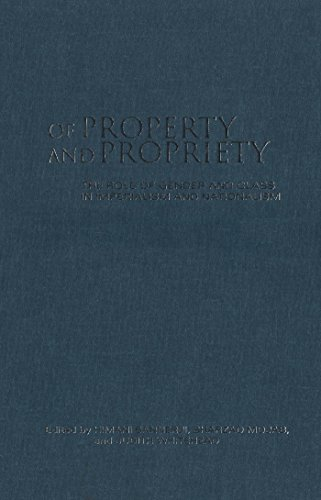 9780802081926: Of Property and Propriety: The Role of Gender and Class in Imperialism and Nationalism (Anthropological Horizons)