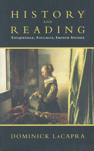 9780802082008: History and Reading: Tocqueville, Foucault, French Studies (Green College Lecture Series)