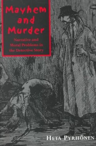 9780802082671: Mayhem and Murder: Narative and Moral Issues in the Detective Story (Toronto Studies in Semiotics and Communication)