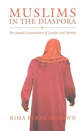 Muslims in the Diaspora: The Somali Communities: McGown, Rima Berns