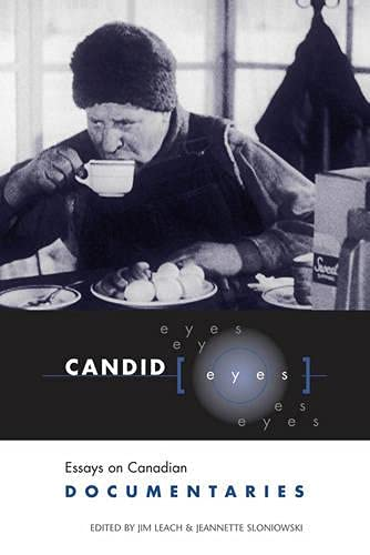 9780802082992: Candid Eyes: Essays on Canadian Documentaries (Heritage)