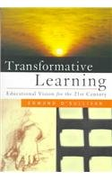 9780802083098: Transformative Learning: Educational Vision for the 21st Century