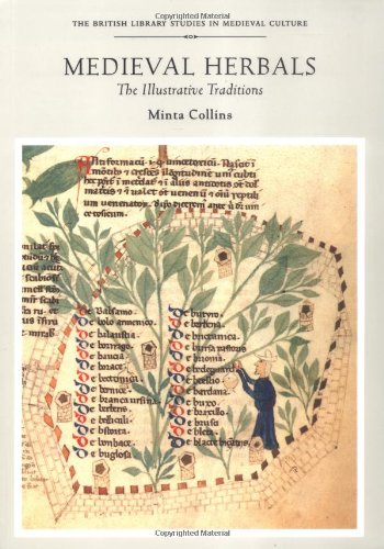 9780802083135: Medieval Herbals: The Illustrative Traditions (British Library Studies in Medieval Culture)
