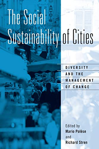 9780802083203: The Social Sustainability of Cities: Diversity and the Management of Change